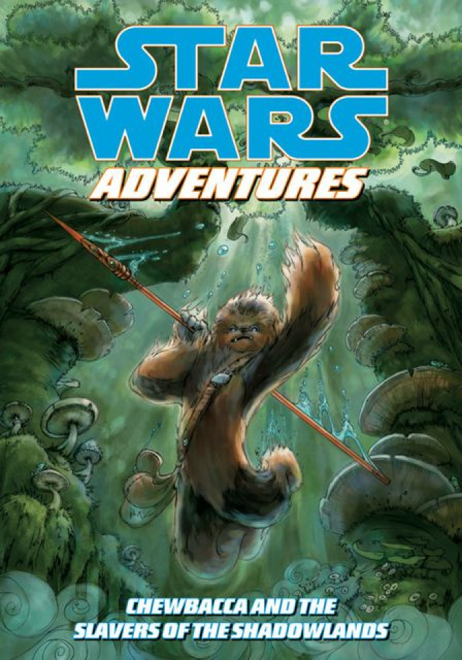 Star Wars Adventures Chewbacca and The Slavers of the Shadowland