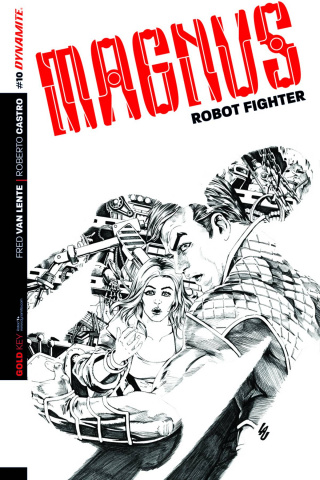 Magnus, Robot Fighter #10 (10 Copy Lau B&W Cover)