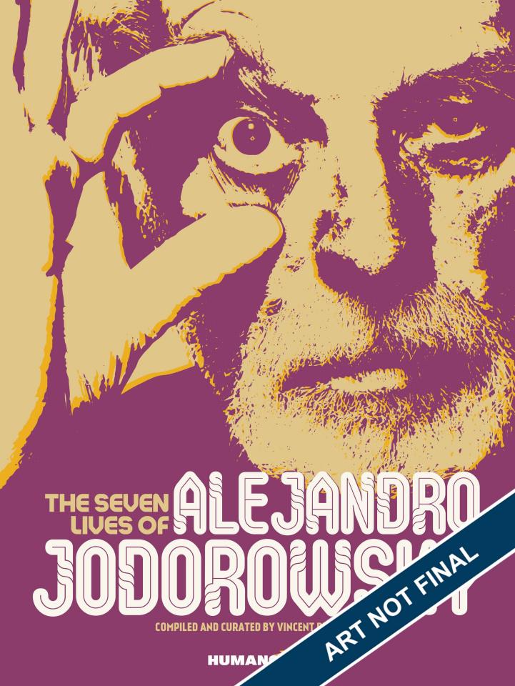 The Seven Lives of Alejandro Jodorowsky