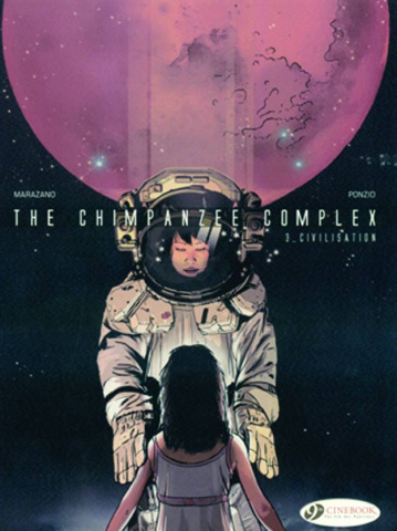 The Chimpanzee Complex Vol. 3: Civilisation