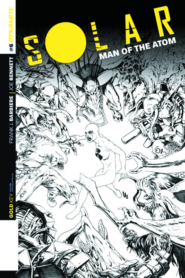 Solar: Man of the Atom #6 (25 Copy Lau B&W Cover)