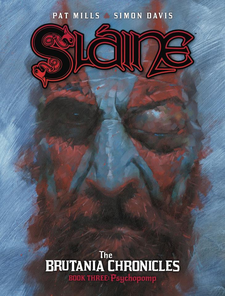 Sláine: The Brutania Chronicles Vook 3: Psychopomp