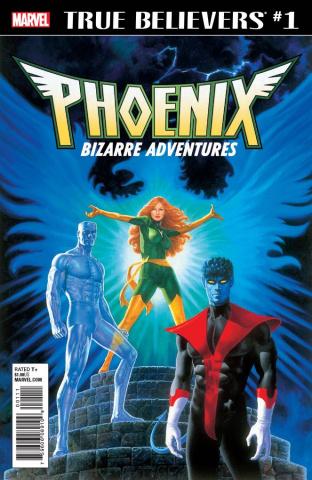 Phoenix: Bizarre Adventures #1 (True Believers)