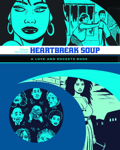 Love & Rockets Library Vol. 1: Heartbreak Soup
