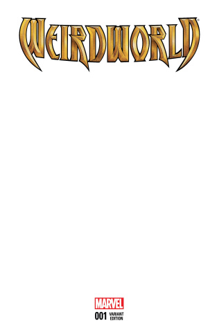 Weirdworld #1 (Blank Cover)