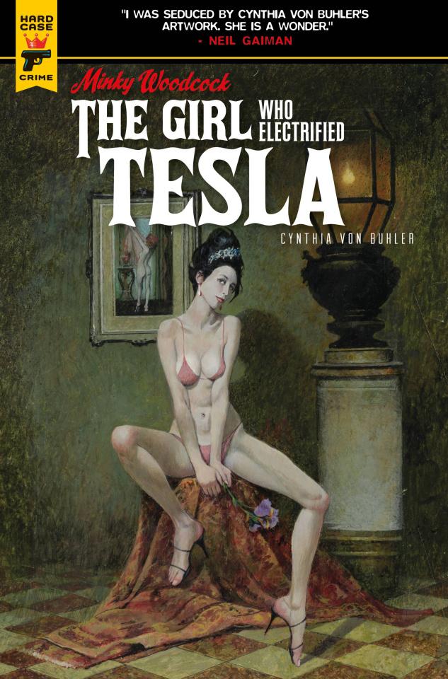 Minky Woodcock: The Girl Who Electrified Tesla Vol. 2