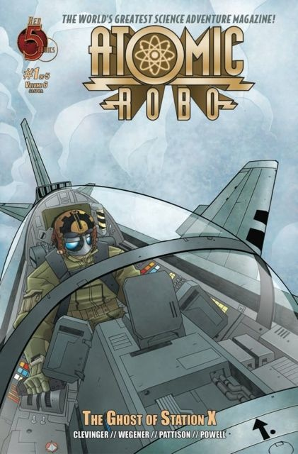 Atomic Robo: The Ghost of Station X #1