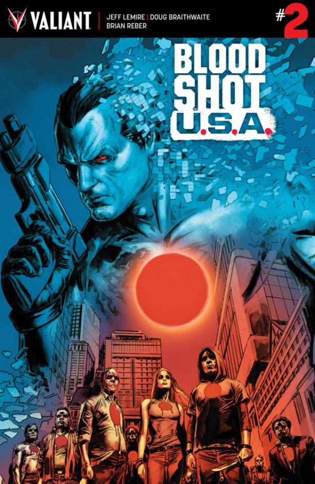 Bloodshot U.S.A. #2 (Braithwaite Cover)