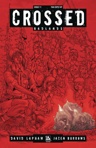 Crossed: Badlands #11 (Fan Expo VIP Cover)