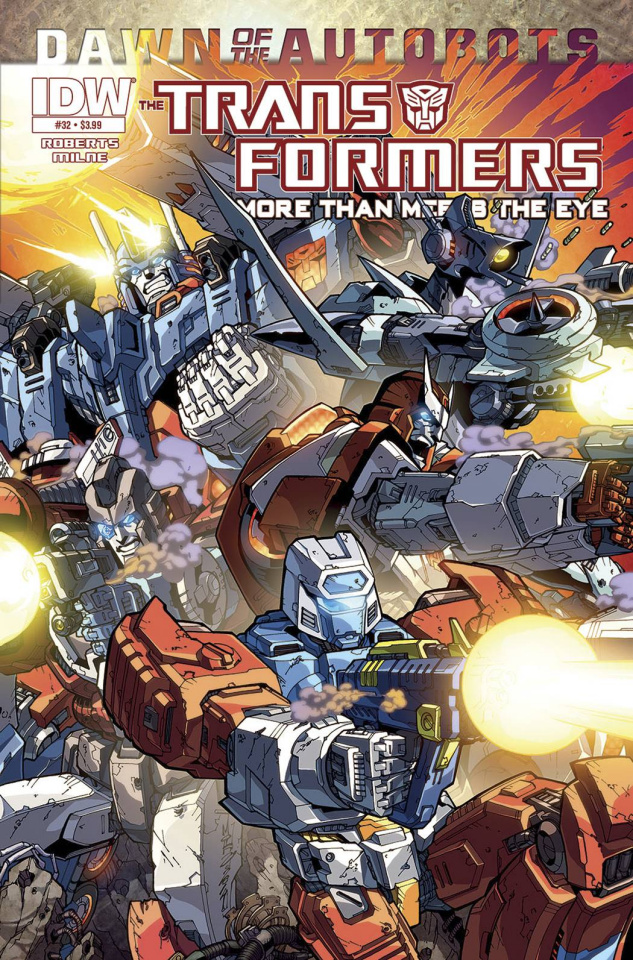 The Transformers: More Than Meets the Eye #32 (10 Copy Cover)