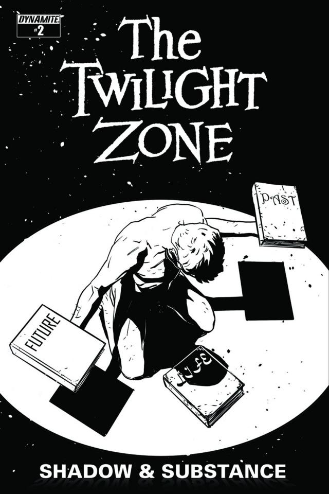 The Twilight Zone: Shadow & Substance #2 (15 Copy Vilanova B&W Cover)