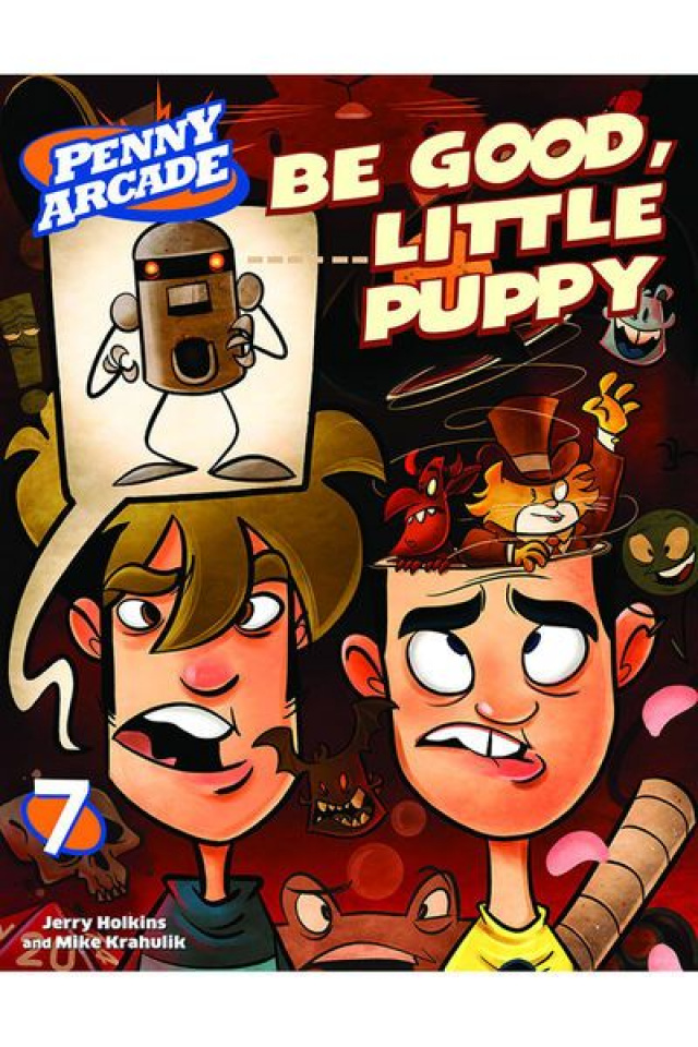 Penny Arcade Vol. 7: Be Good, Little Puppy