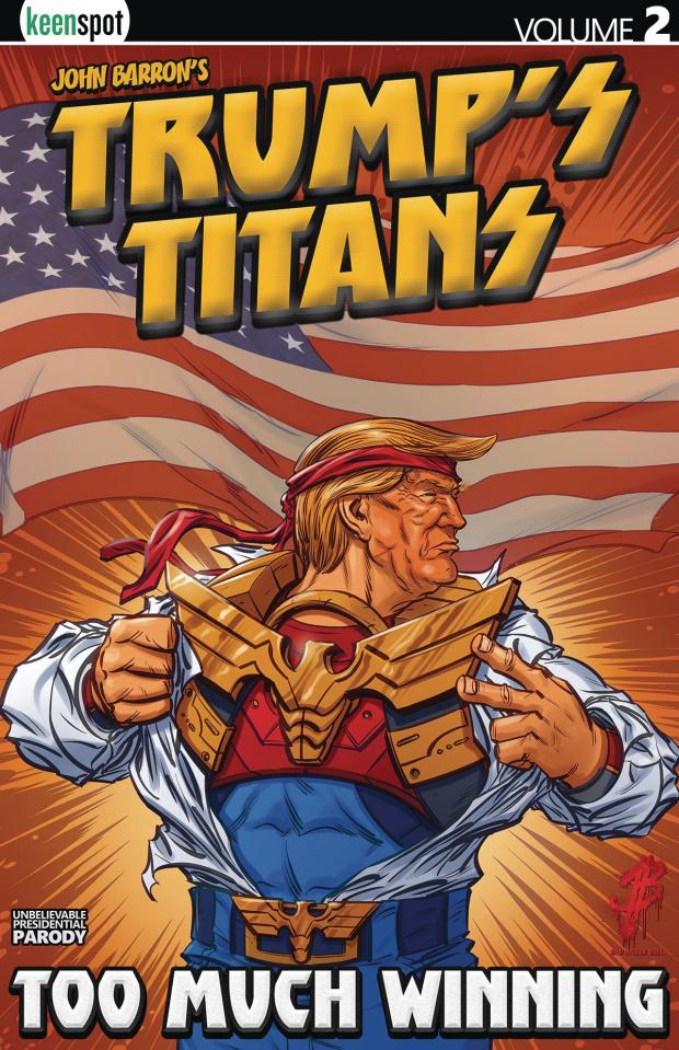 Trump's Titans Vol. 2: Too Much Winning