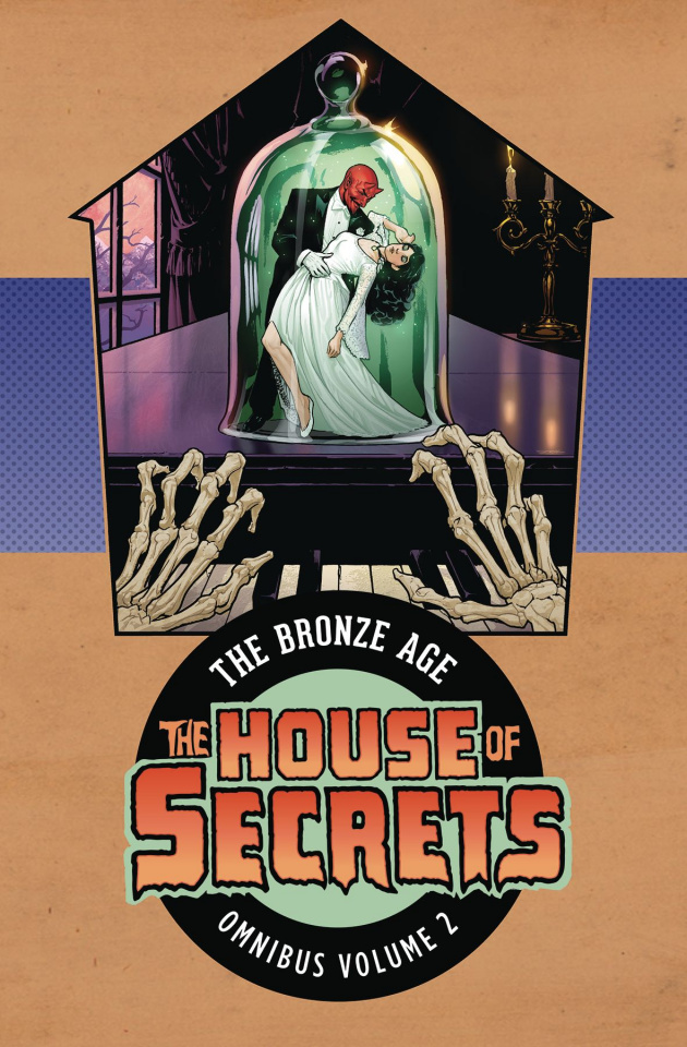 The House of Secrets: The Bronze Age Vol. 2 (Omnibus)