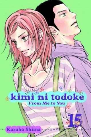 Kimi Ni Todoke Vol. 15: From Me To You