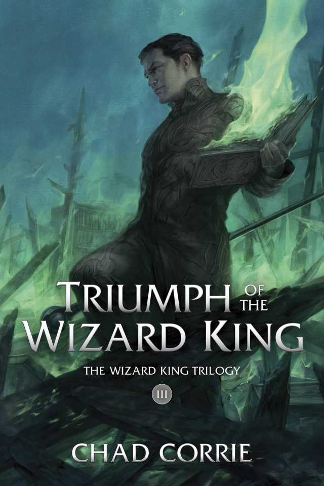 Triumph of the Wizard King Book Three