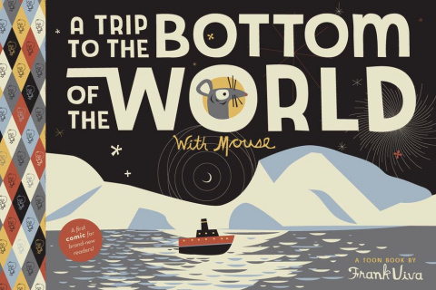 A Trip to the Bottom of the World With Mouse