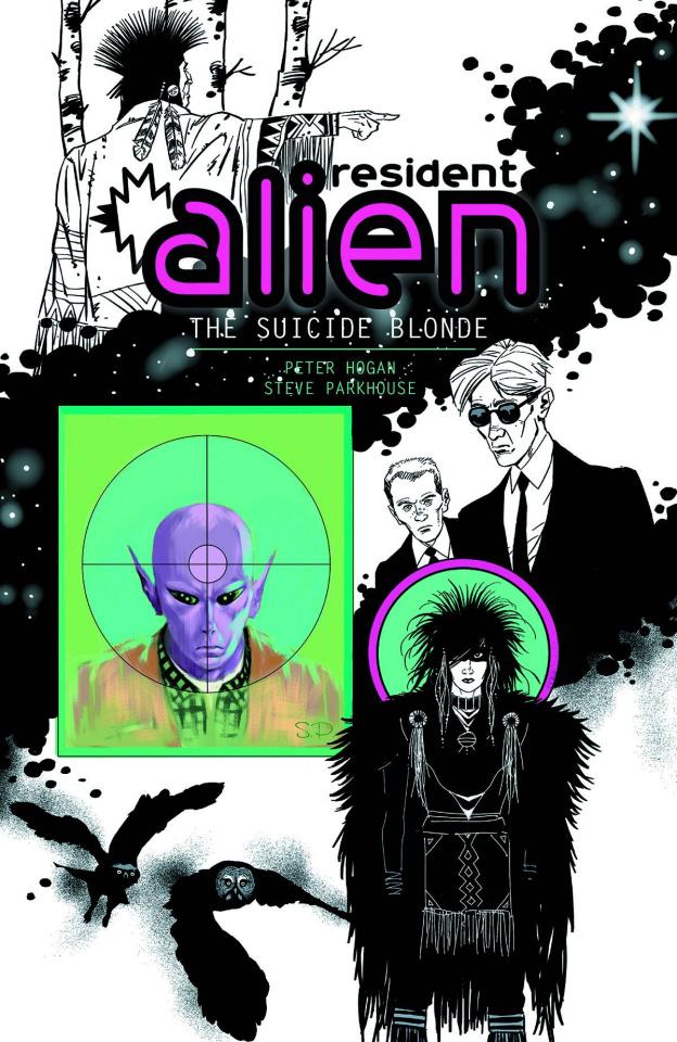Resident Alien Vol. 2: The Sucide Blonde