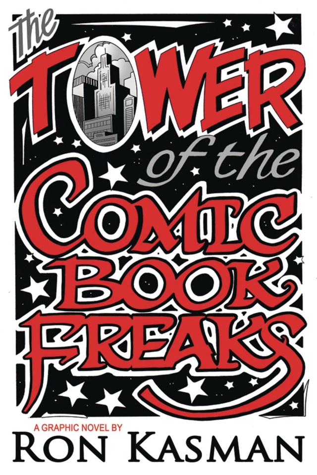 The Tower of Comic Book Freaks