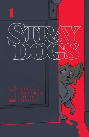 Stray Dogs #1 (Fleecs & Forstner Acetate Cover)