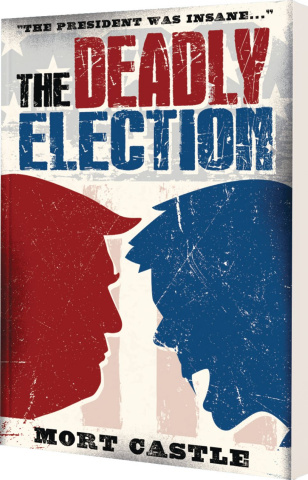 The Deadly Election