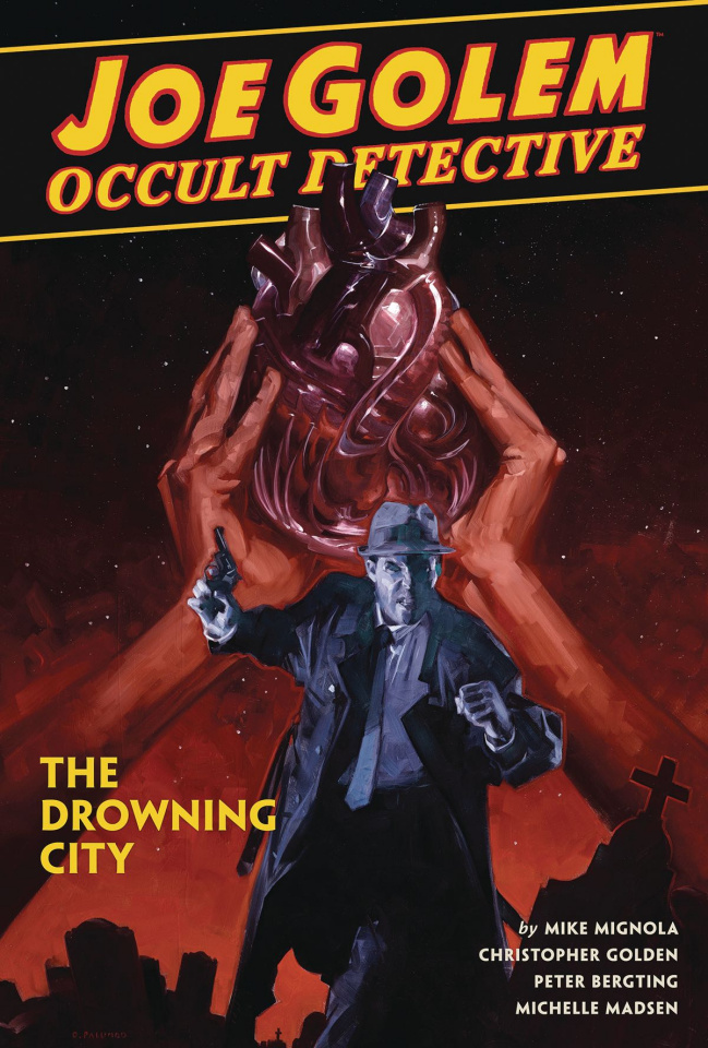 Joe Golem, Occult Detective Vol. 3: The Drowning City