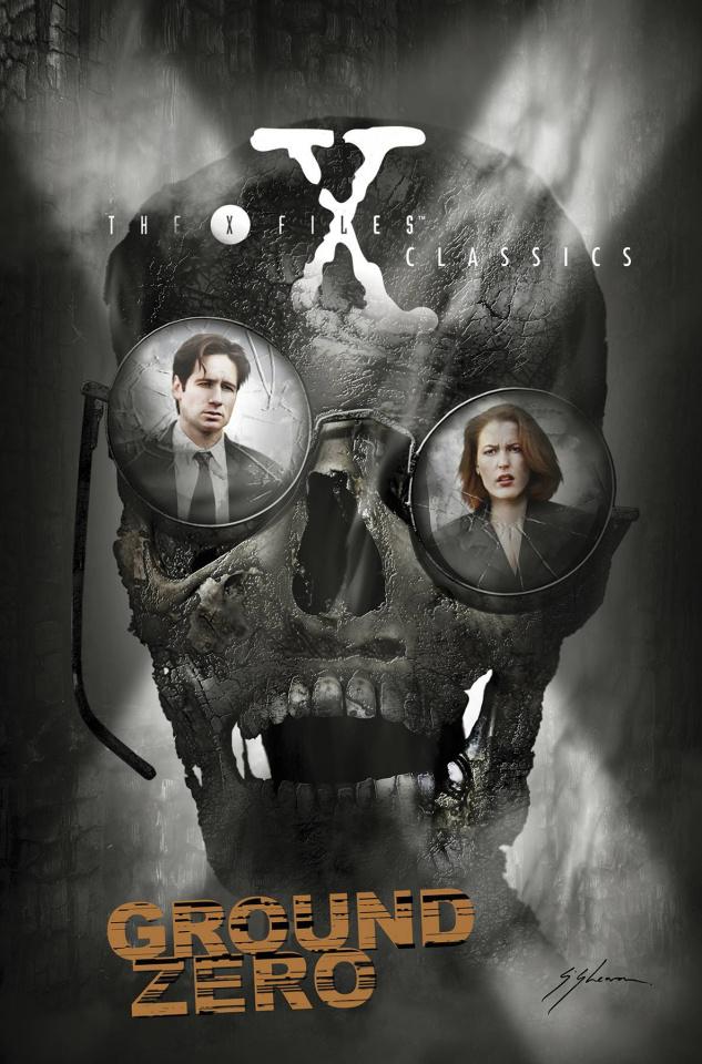 The X-Files Classics: Ground Zero
