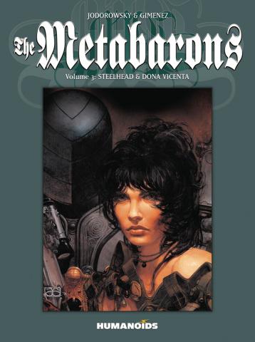 The Metabarons Vol. 3: Steelhead & Dona Vicenta