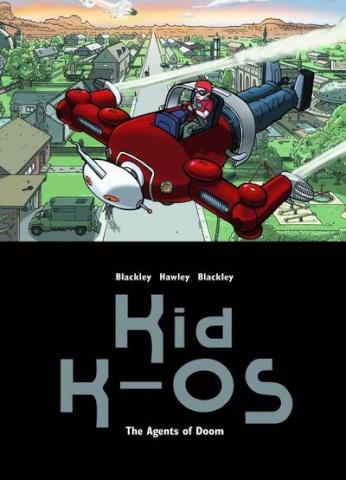 Kid K-OS Vol. 1: Agents of Doom
