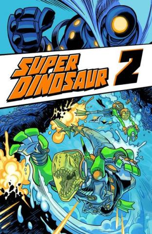 Super Dinosaur Vol. 2
