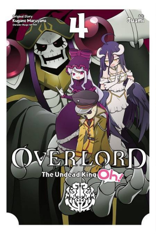 Overlord: The Undead King Oh! Vol. 4