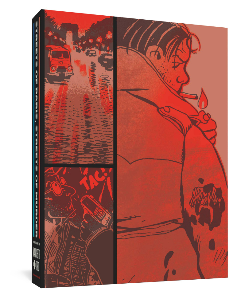 The Complete Graphic Noir of Manchette & Tardi Streets of Paris, Streets of Murder (Box Set)