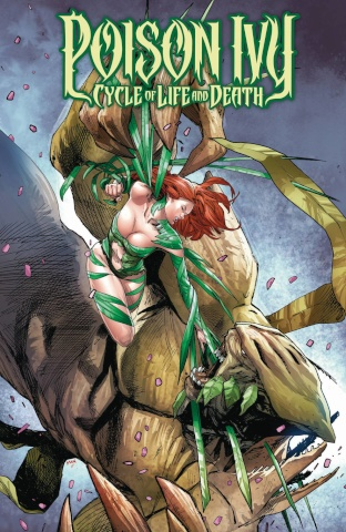 Poison Ivy: The Cycle of Life and Death #6