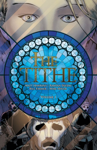 The Tithe Vol. 1
