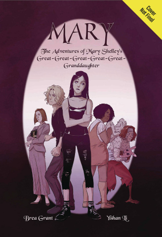 Mary: The Adventures of Mary Shelley's Great-Great-Great-Great-Great-Great Granddaugther