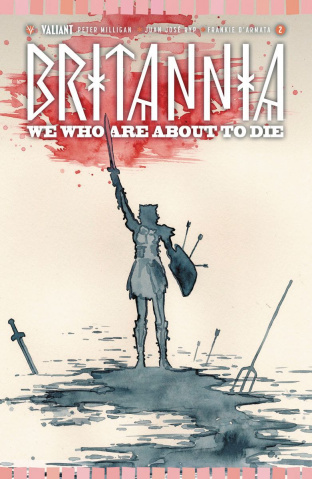 Britannia: We Who Are About to Die #2 (Mack Cover)