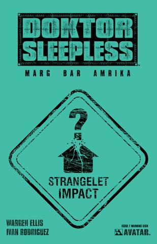 Doktor Sleepless #7 (Warning Sign Cover)