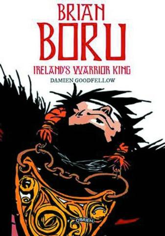 Brian Boru: Ireland's Warrior King