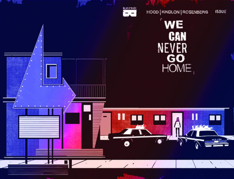 We Can Never Go Home #3 (2nd Printing)