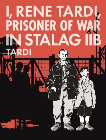 I, Renē Tardi, Prisoner of War in Stalag Iib