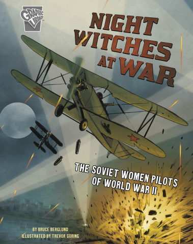 Amazing World War II Stories: Night Witches at War
