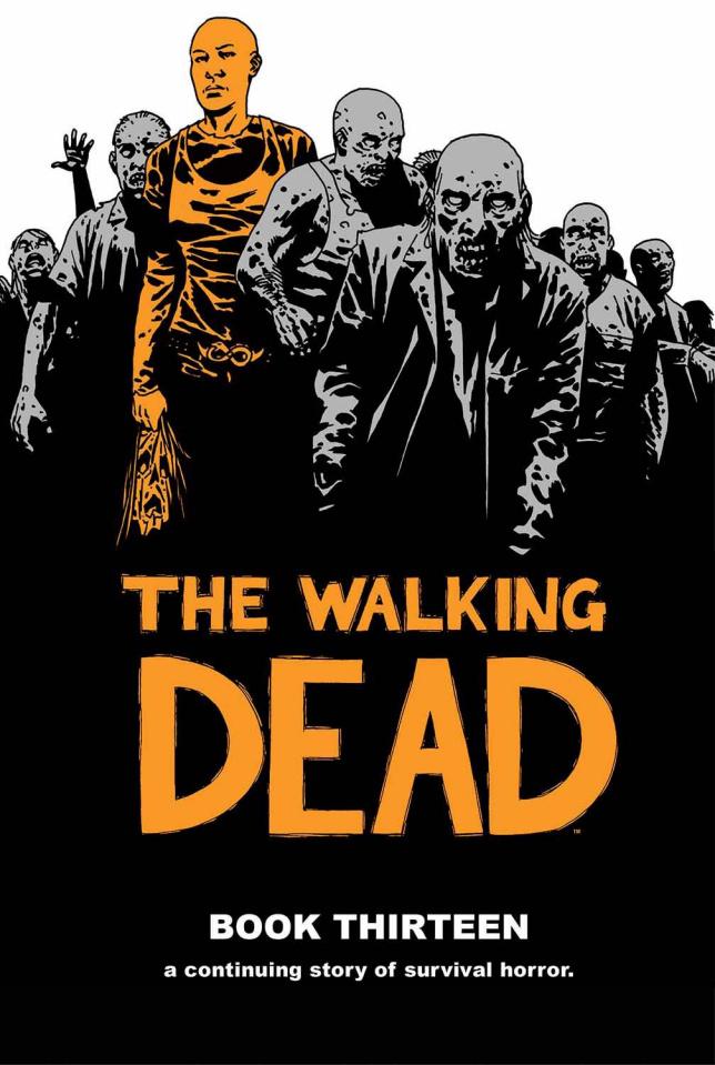 The Walking Dead Vol. 13