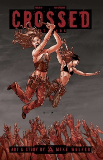 Crossed: Badlands #85 (Red Crossed Cover)