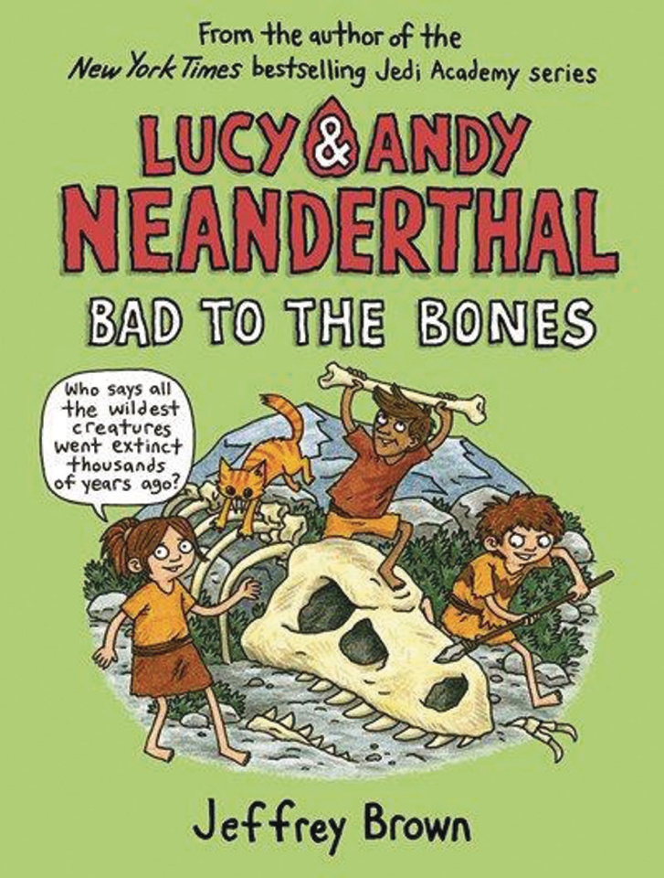 Lucy & Andy Neanderthal Vol. 3: Bad to the Bones