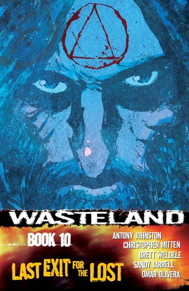 Wasteland Vol. 10: Last Exit For the Lost