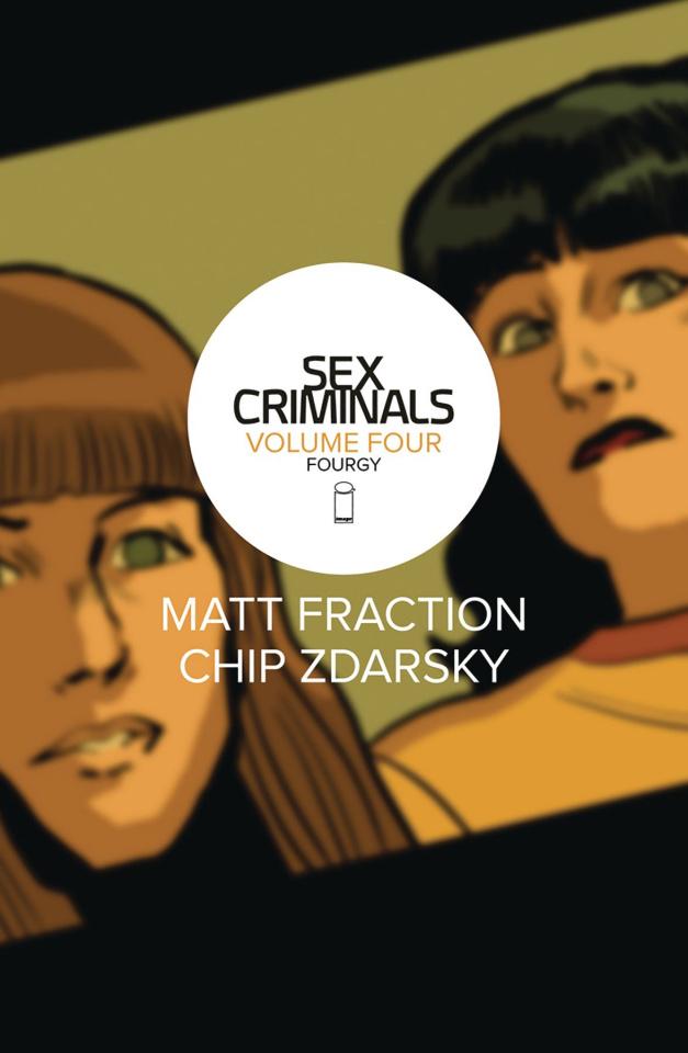 Sex Criminals Vol. 4: Fourgy