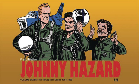 Johnny Hazard: The Newspaper Dailies Vol. 7: 1954-1956