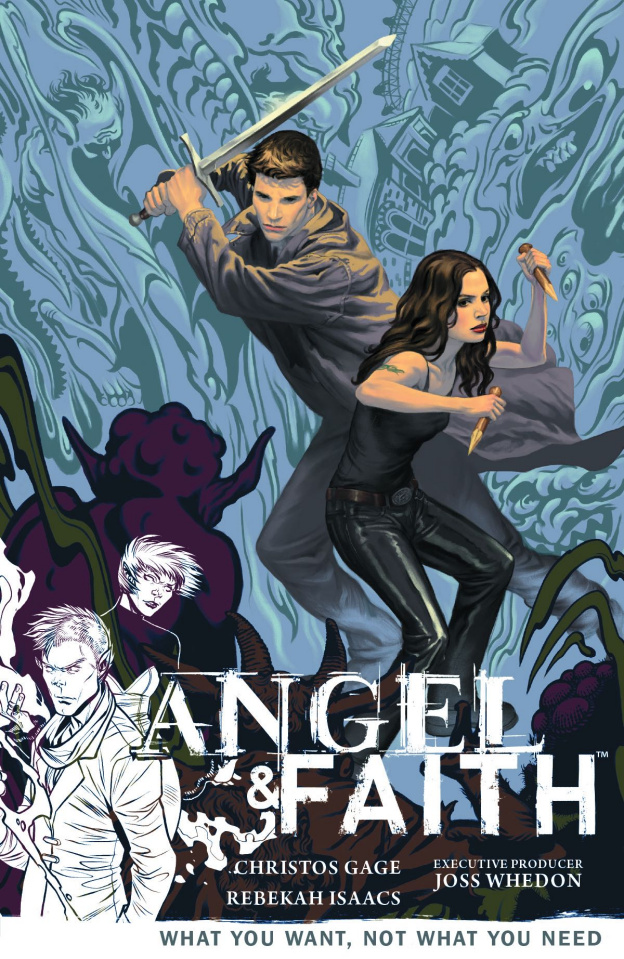 Angel & Faith Vol. 5: What You Want, Not What You Need