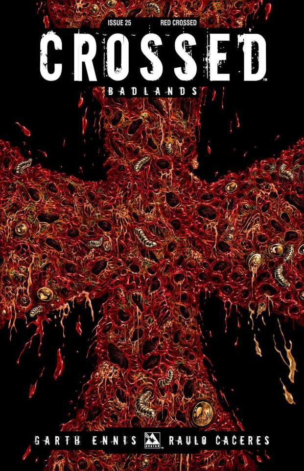 Crossed: Badlands #25 (Red Crossed Cover)