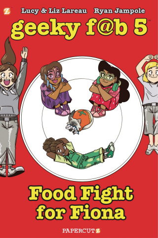 Geeky F@b 5 Vol. 4: Food Fight For Fiona